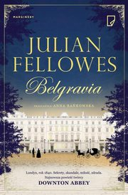 Belgravia, Fellowes Julian